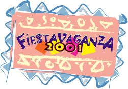 FIESTAVAGANZA 2001: THE CONCERT and others